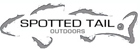 Spotted Tail Outdoors - www.spottedtailoutdoors.com